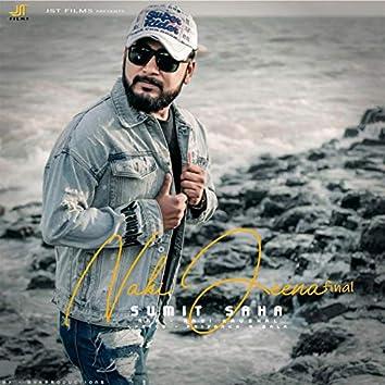 Nahi Jeena (feat. Ravi Kaushal)