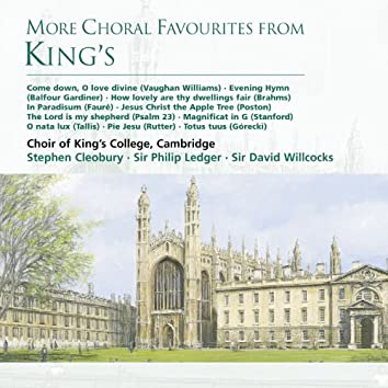 More Choral Favourites From King's