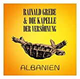 Albanien - Rainald Grebe