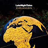 Late Night Tales: Khruangbin [Vinilo]