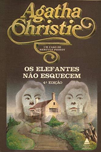 Os Elefantes Não Esquecem - Um Caso De Hercule Poirot