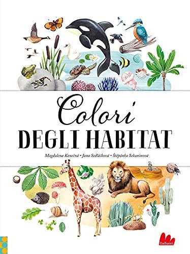 Colori degli habitat. Ediz. a colori