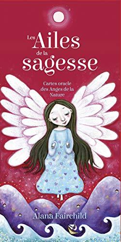 Les Ailes de la sagesse - Cartes oracle des anges de la nature
