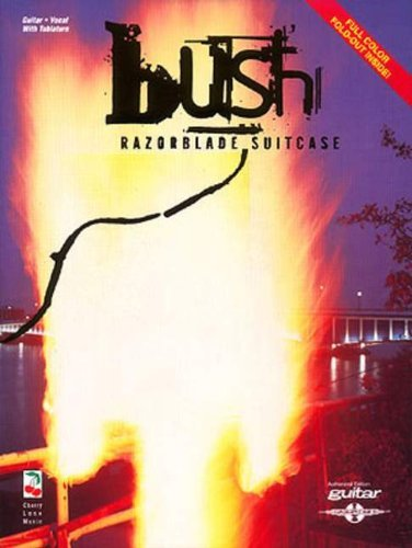 Razorblade Suitcase by Bush (1-Mar-1997) Sheet music