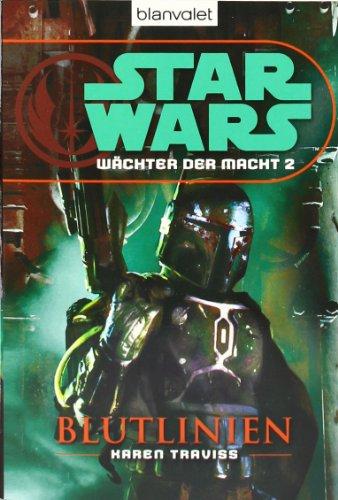 Star Wars™ Wächter der Macht 2: Blutlinien