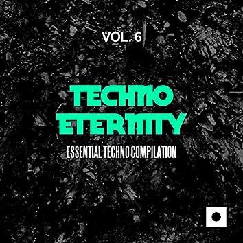 Techno Eternity, Vol. 6 (Essential Techno Compilation)