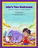 Jolo's Two Bedrooms: A Book for Children in Family Separation (The Small Shift Series)