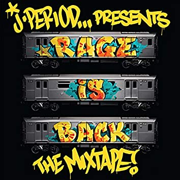 RAGE IS BACK [The Mixtape]