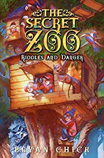 The Secret Zoo: Riddles and Danger: 3