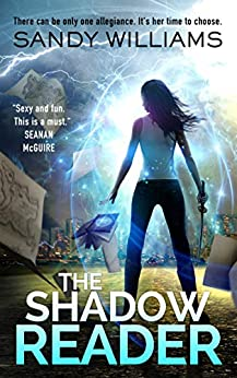 Featured Fantasy : The Shadow Reader by Sandy Williams
