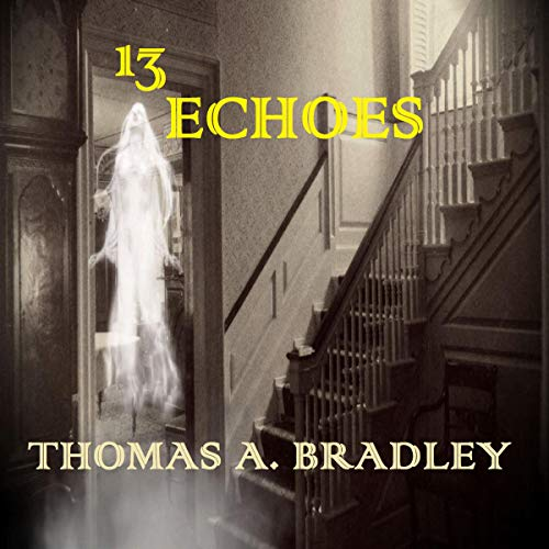 13 Echoes audiobook cover art