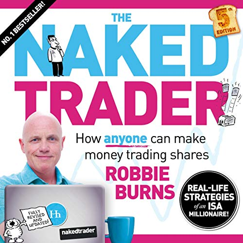 The Naked Trader 5th Edition: How Anyone Can Make Money Trading Shares Titelbild