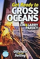 Get Ready to Cross Oceans [DVD]