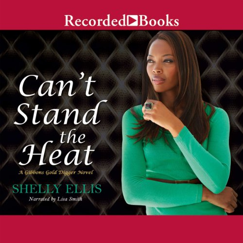Can't Stand the Heat                   By:                                                                                                                                 Shelly Ellis                               Narrated by:                                                                                                                                 Lisa Smith                      Length: 10 hrs and 7 mins     144 ratings     Overall 4.5