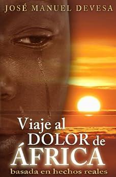 VIAJE AL DOLOR DE ÁFRICA PDF EPUB Gratis descargar completo