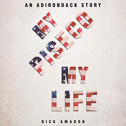 My Piseco My Life Audiobook By Dick Amadon cover art