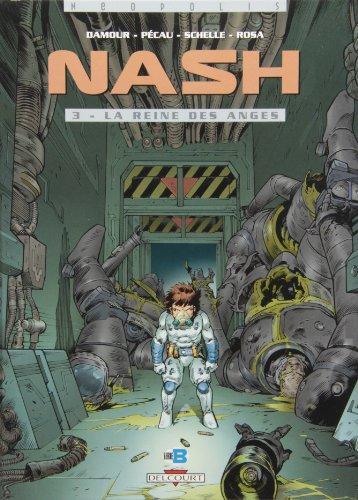 Nash T03: La Reine des anges