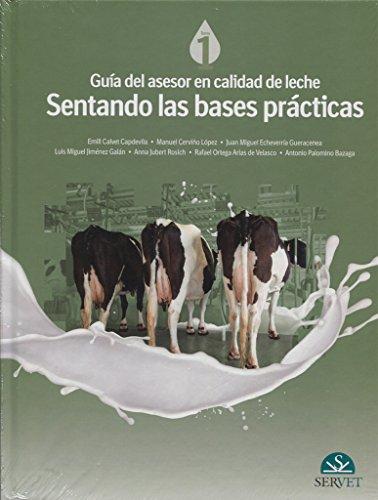 Guía del asesor en calidad de leche. Sentando las bases prácticas - Libros de veterinaria - Editorial Servet