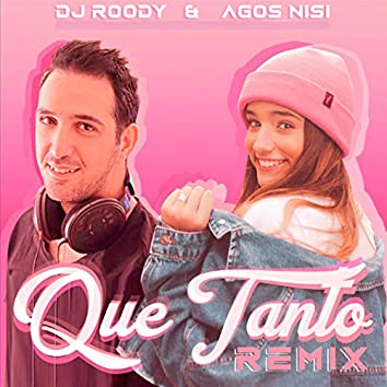 Que Tanto (feat. DJ Roody) [Remix]