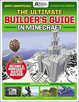 Gamesmaster Presents: The Ultimate Minecraft Builder by [Future Publishing]