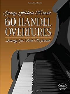 60 Handel Overtures Arranged for Solo Keyboard (Dover Music
