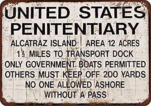 Alcatraz Prison Blechschild Retro Warnschild Vintage Metall Poster Plakette Eisen Malerei Kunst Dekor für Home Cafe Garden Pub Büro 30x20 cm