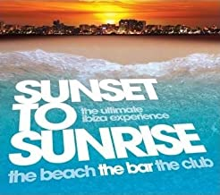 Sunset To Sunrise: The Beach, The Bar, The Club