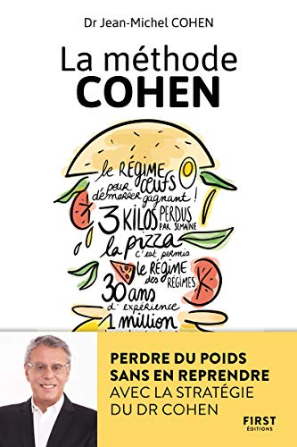 La méthode Cohen - Perdre du poids sans en reprendre avec la stratégie du Dr Jean-Michel Cohen