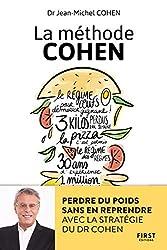 La méthode Cohen - Perdre du poids sans en reprendre avec la stratégie du Dr Jean-Michel Cohen de Jean-Michel COHEN
