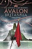 Ávalon (Britannia. Libro 4): El elegido de la reina