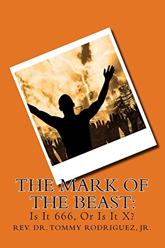 The Mark of The Beast:: Is It 666, Or Is It X?