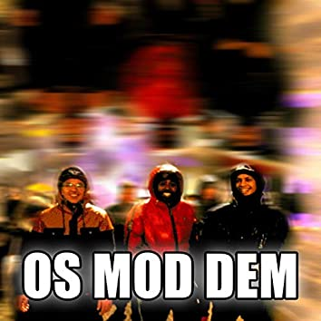 Os Mod Dem (Single)