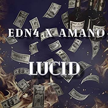 Lucid (feat. Amano)
