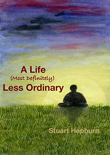 A Life (Most Definitely) Less Ordinary (English Edition)