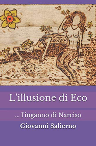L'illusione di Eco: ... l'inganno di Narciso