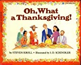 Oh, What a Thanksgiving by Steven Kroll