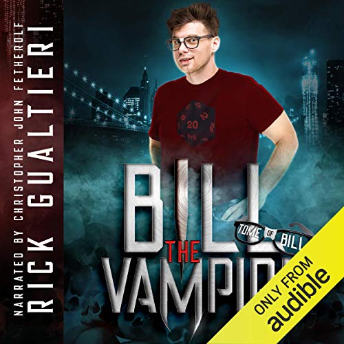 Bill the Vampire Audiobook By Rick Gualtieri cover art