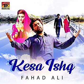 Kesa Ishq - Single