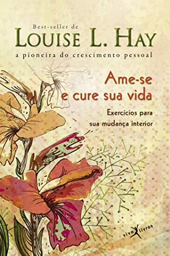 Ame-se E Cure Sua Vida (Em Portuguese do Brasil)