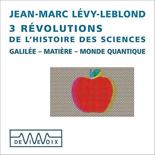 3 révolutions de l'histoire des sciences