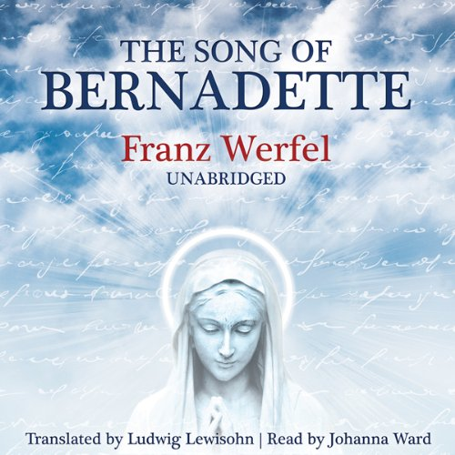 The Song of Bernadette audiobook cover art