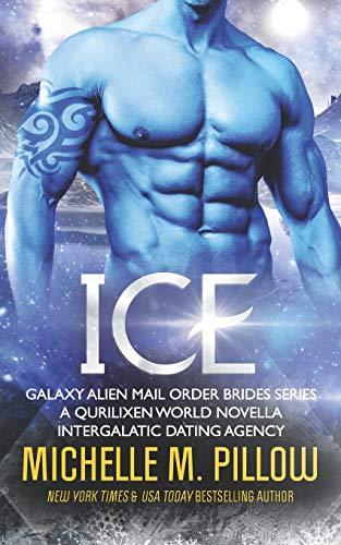 Ice: A Qurilixen World Novella (Galaxy Alien Mail Order Brides)