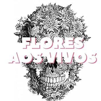 Flores aos Vivos