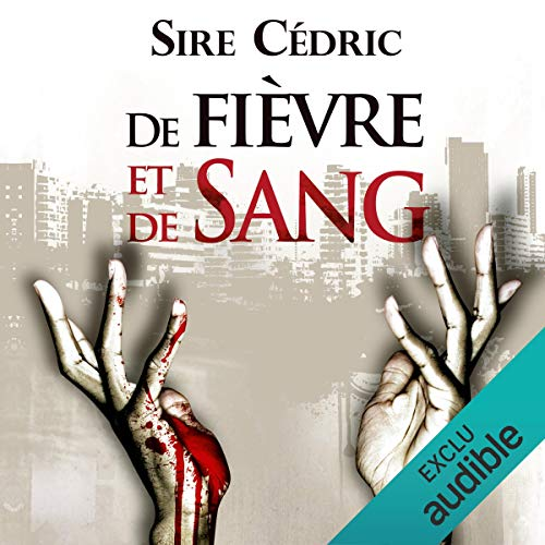 De fièvre et de sang audiobook cover art