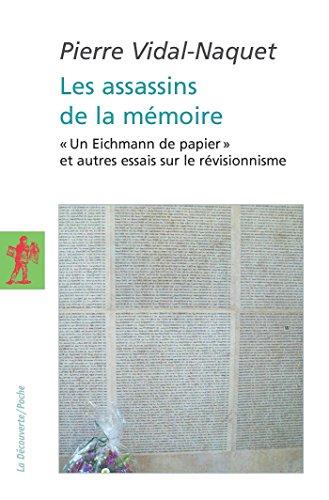 Les assassins de la mémoire (POCHES ESSAIS t. 201)