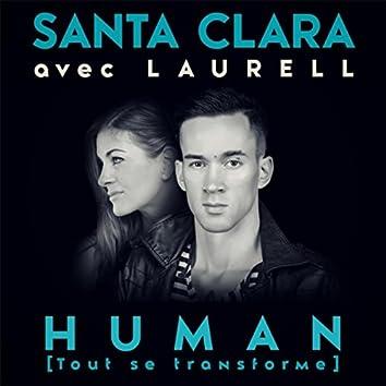 Human (Tout se transforme) [feat. Laurell]