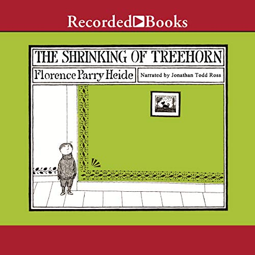 The Shrinking of Treehorn Audiobook By Florence Parry Heide cover art