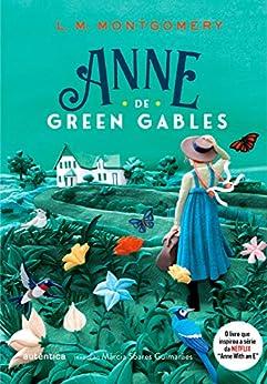 Anne de Green Gables por [Lucy Maud Montgomery, Márcia Soares Guimarães]