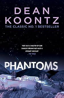 Phantoms: A chilling tale of breath-taking suspense by [Dean Koontz]