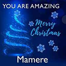 You Are Amazing Mamere - Merry Christmas: Perfect Christmas Gift for Cajun Grandma - I Love You Because - Fill In The Blank Book Gift - Why You Are ... Journal - 20 Reasons I Love You Write In List
